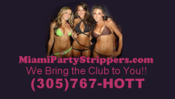** Miami Strippers (305)767-HOTT ** Miami Party Strippers Strippers &Exotic Dancers – Miami  ...