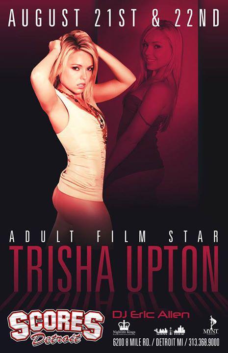 Scores Detroit Presents Adult Film Star Trisha Uptown August 21st & 22nd
